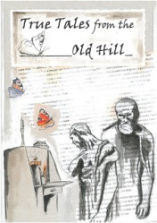 Cover of Frogmore Press True Tales from the Old Hill
